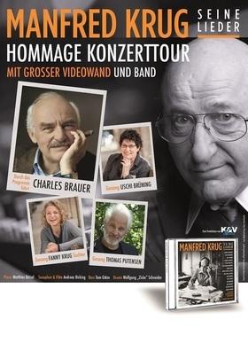 Eine Hommage an Manfred Krug - mit Tochter Fanny Krug, Uschi Brünning, Charles Brauer und der Manfred Krug Band