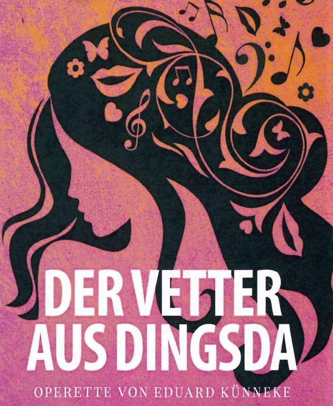 Der Vetter aus Dingsda - Operette