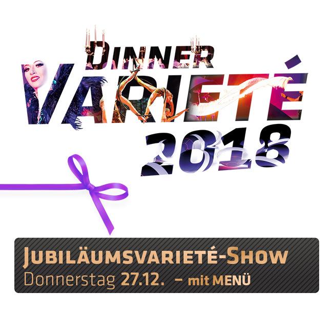 Jubiläums-Varieté 2018 - Varieté mit Menü (1)