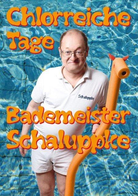 Bademeister Schaluppke - Chlorreiche Tage! (1)