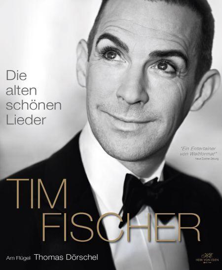 Tim Fischer - Die alten schönen Lieder (1)