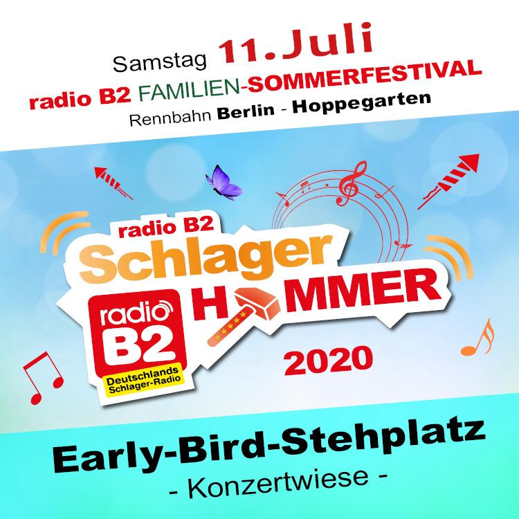 Kat. 0 - radio B2 SchlagerHammer - Early Bird (Stehplatz) 29,90€ + VVK. Geb.