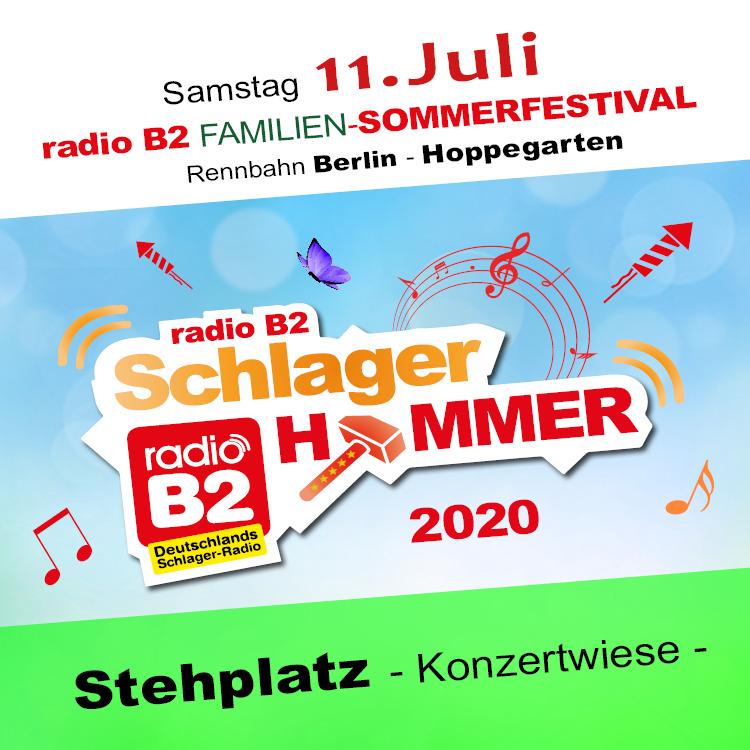 Kat. 1 - radio B2 SchlagerHammer - Flanier/Stehplatz 39,90€ + VVK. Geb.