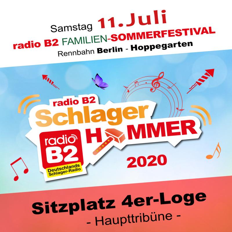 Kat. 4 - radio B2 SchlagerHammer - 4er Loge (Sitzplätze) 84,90€ + VVK. Geb.