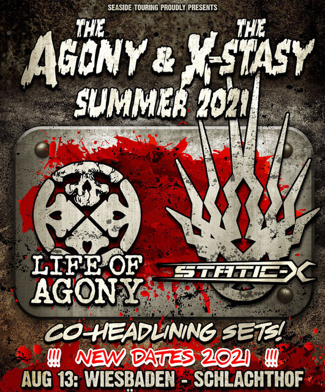 LIFE OF AGONY / STATIC-X - THE AGONY & THE X-STASY SUMMER 2021