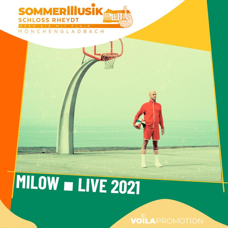MILOW – Open Air 2021