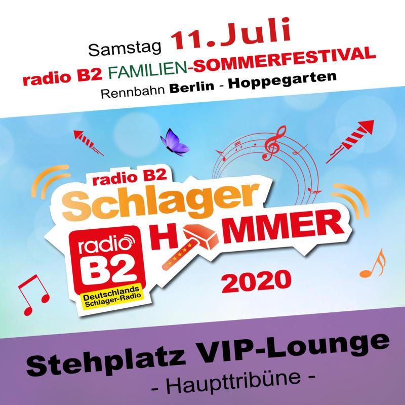 Kat. 7 - radio B2 SchlagerHammer - VIP-Lounge (Stehplatz) 189,00€ + VVK. Geb.