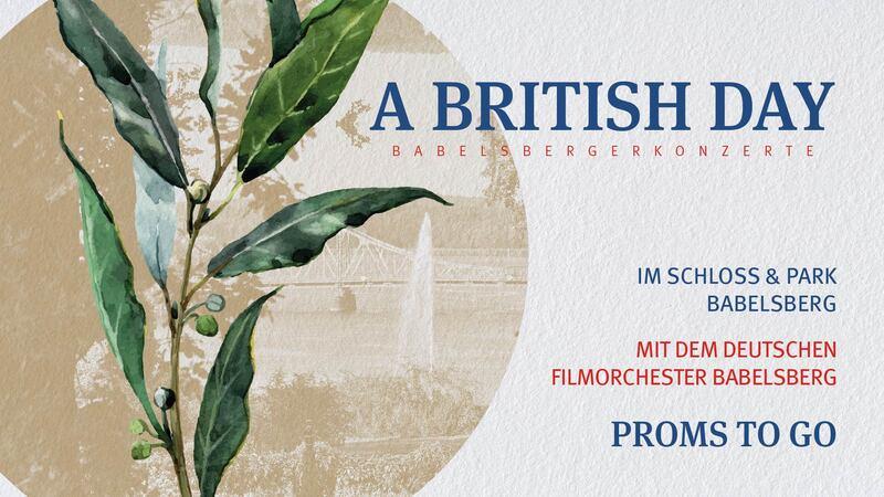 A British Day mit dem Filmorchester Babelsberg - Promenadenkonzert