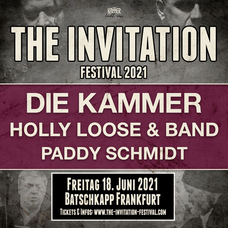 The Invitation Festival 2021 - mit Die Kammer, Holly Loose & Band und Paul James Berry
