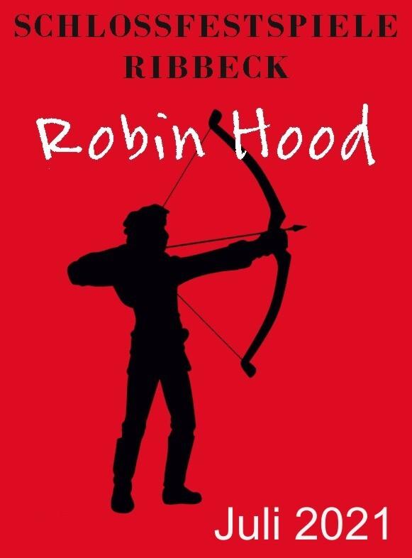 Robin Hood - die Legende lebt! - Gastspiel Jagdschloss Grunewald