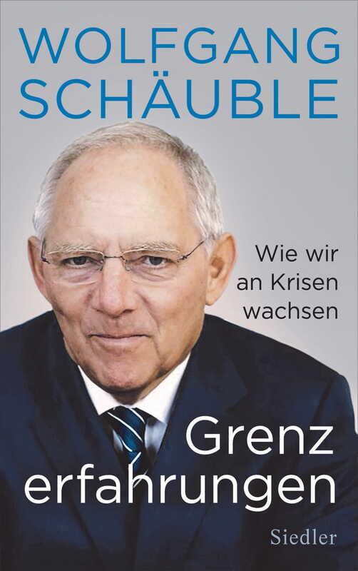 Grenzerfahrungen - Wolfgang Schäuble und Thea Dorn