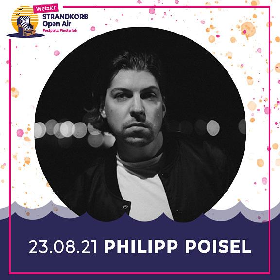 Philipp Poisel - Strandkorb Open Air 2021