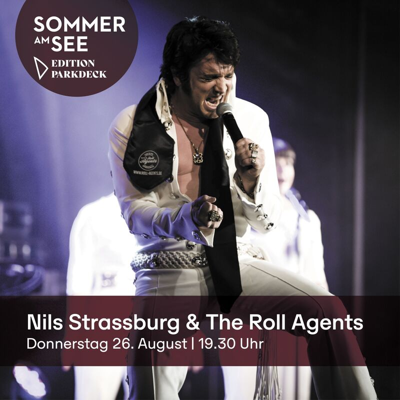 """Nils Strassburg & The Roll Agents:""""ELVIS - The Return of the King"""""""