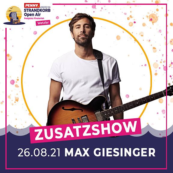 """Max Giesinger - ENDLICH AKUSTIK! OPEN AIRS 2021  """"Zusatzshow"""""""