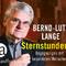 Bernd-Lutz Lange: Sternstunden - Begegnungen mit besonderen Menschen