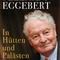 Adelsexperte Rolf Seelmann-Eggebert: In Hütten und Palästen
