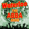 Waterloo - the Abba Show - a tribute to Aba with Abba Review