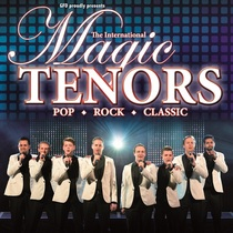 THE INTERNATIONAL MAGIC TENORS - Best of Pop – Rock – Classic