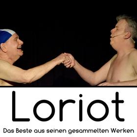 Loriot | Das Beste aus seinen gesammelten Werken - Ein Abend zu Ehren Vicco von Bülow