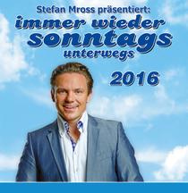 Bild: Immer wieder sonntags - unterwegs 2016 - präsentiert von Stefan Mross