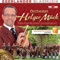 Bild: Holger Mück und seine Egerländer Musikanten - Wir sind Egerländer