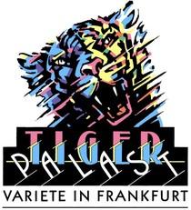 Tigerpalast Varieté Theater Frankfurt am Main