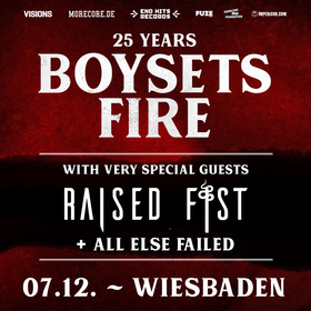BOYSETSFIRE - 25 Years + special guests