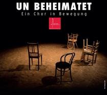 Bild: UN BEHEIMATET - Chor AUFTAKT