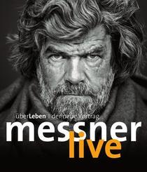 """Bild: Reinhold Messner """"ÜberLeben - der neue Live-Vortrag"""""""