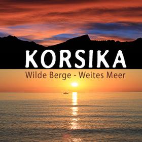 Bild: Expedition Erde: Korsika - Wilde Berge - Weites Meer