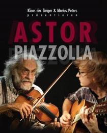 Bild: Klaus der Geiger & Marius Peters - Astor Piazzolla