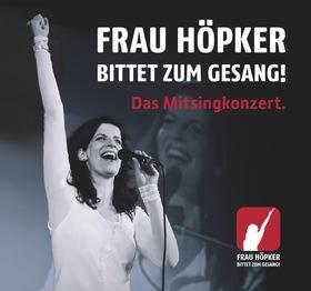Bild: Frau Höpker - bittet zum Gesang: Das Mitsing-Konzert!