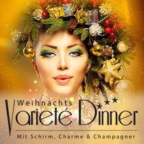Bild: Varieté Dinner - Mit Schirm, Charme und Champagner