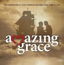 Bild: Amazing Grace - Chormusical nach einer wahren Geschichte