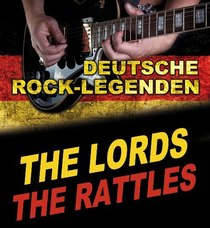 Bild: Deutsche Rocklegenden-Rattles & Lords - The Rattles & The Lords