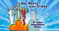 Bild: Das Beste statt Stuss - 10 Jahre Showbühne Mainz