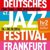 Bild: 47. Deutsches Jazzfestival Frankfurt 2016