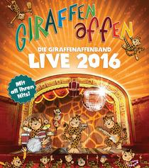Bild: Giraffenaffen -  Live 2016 - Mit all ihren Hits!