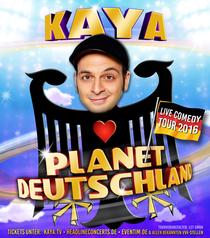 Kaya Yanar - Planet Deutschland Tour 2016