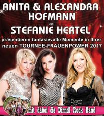 Bild: Stefanie Hertel und Anita und Alexandra Hofmann - Die große Frauenpower Tournee 2017