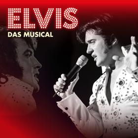 ELVIS - Das Musical - Das Musical