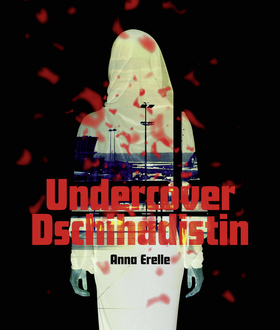 Bild: Undercover Dschihadistin - Westfälisches Landestheater