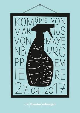 Bild: STÜCK PLASTIK - Komödie von Marius von Mayenburg