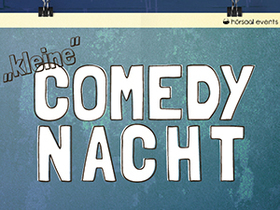 Bild: kleine Comedy Nacht - kleine Comedy Nacht