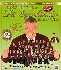 Ernst Hutter & Die Egerländer Musikanten - Die große Jubiläumstournee