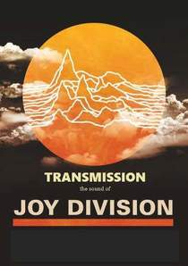 Bild: Transmission - The Sound of Joy Division