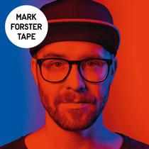 Bild: MARK FORSTER - TAPE TOUR 2016