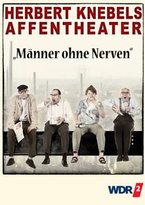 Herbert Knebels Affentheater - Männer ohne Nerven