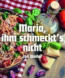 Bild: Maria, ihm schmeckt´s nicht - Komödie nach dem Erfolgsbuch von Jan Weiler