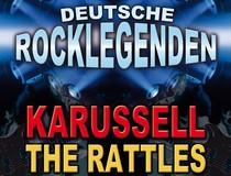 Bild: Deutsche Rocklegenden - Karussell & Rattles